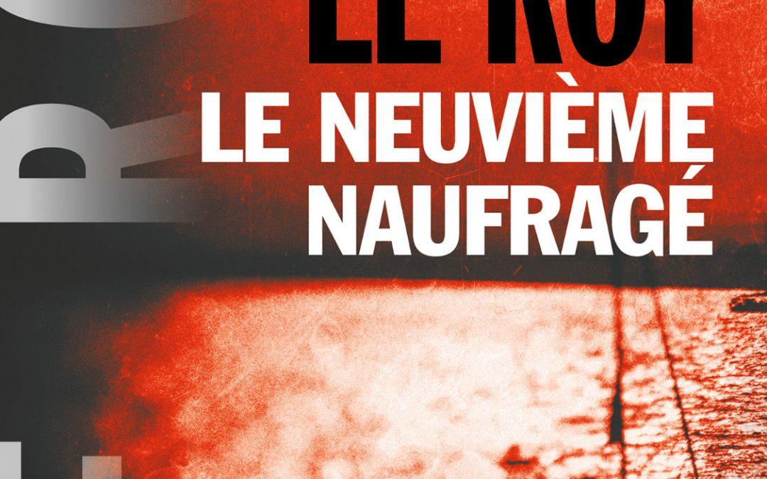 LE NEUVIÈME NAUFRAGÉ (Editions du ROCHER )