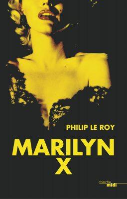 MARILYN X (Cherche Midi)