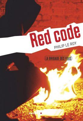 LA BRIGADE DES FOUS T2 : RED CODE (Rageot)