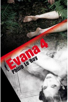 EVANA 4 (Au Diable Vauvert) puis en poche chez (Le Livre de Poche)