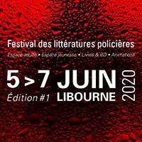 Festival des littératures policières de Libourne (juin)